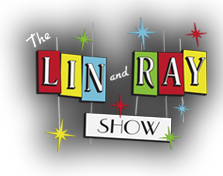 The Lin and Ray Show